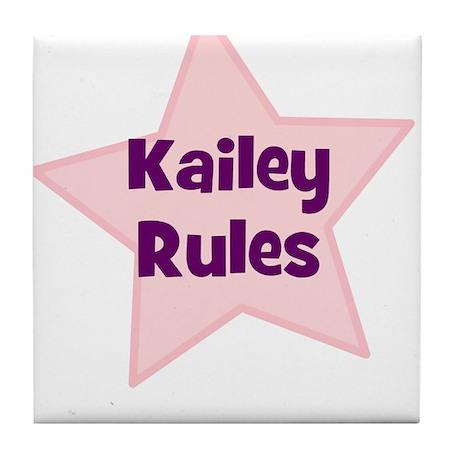 Kailey Rules Tile Coaster