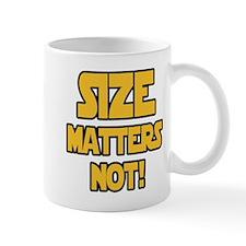 Size matters not! Mug