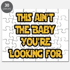 This aint the baby youre looking for Puzzle
