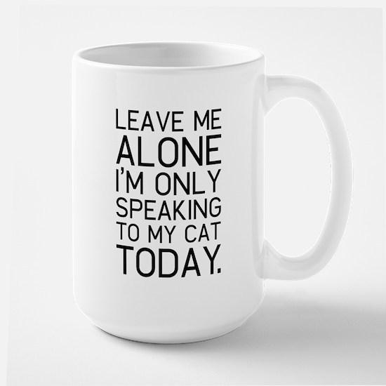 Only my cat understands. Coffee Mug