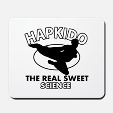 Hapkido the real sweet science Mousepad