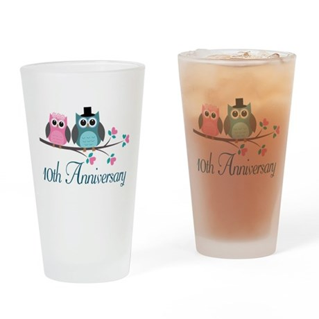 10th Anniversary Gift (owls) Drinking Glass