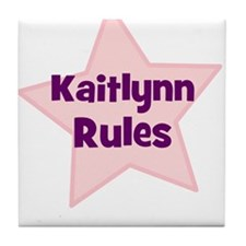 Kaitlynn Rules Tile Coaster