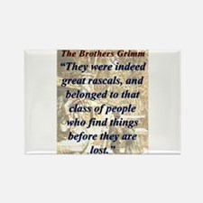 They Were Indeed Great Rascals - Grimm Magnets
