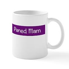 Paned Mam - Mums Cuppa Mug