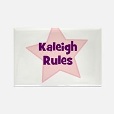 Kaleigh Rules Rectangle Magnet