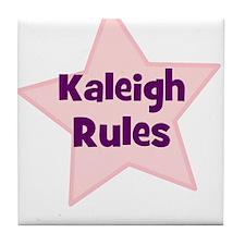 Kaleigh Rules Tile Coaster