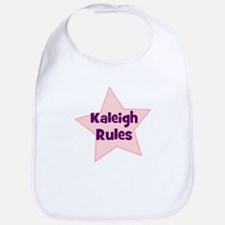 Kaleigh Rules Bib