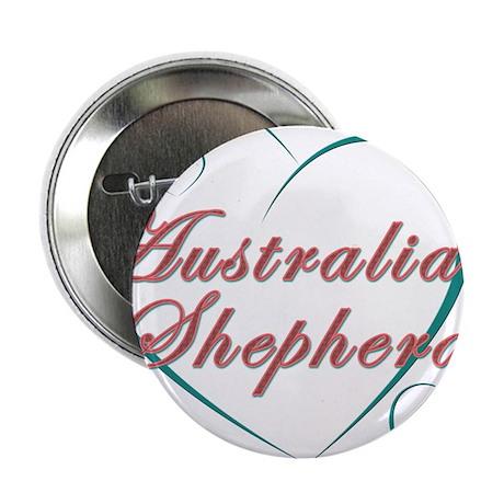"Australian Shepherd Love 2.25"" Button"