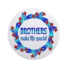 Brothers are Special Ornament (Round)