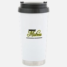 Dominant Mistress Title Travel Mug