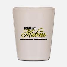 Dominant Mistress Title Shot Glass