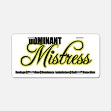 Dominant Mistress Title Aluminum License Plate