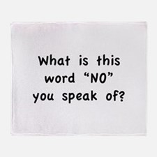 """What is this word """"No"""" you speak of? Stadium Blank"""