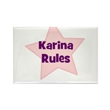 Karina Rules Rectangle Magnet