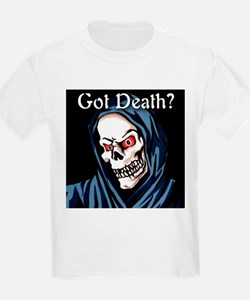 Got Death? Kids T-Shirt