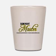 Dominant Master Shot Glass