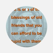 It Is One Of The Blessings - RW Emerson Round Orna