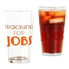 Fracking For Jobs, Pro-Fracking, Pro-Drilling Drin