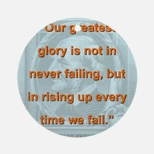 Our Greatest Glory - RW Emerson Round Ornament