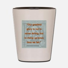Our Greatest Glory - RW Emerson Shot Glass