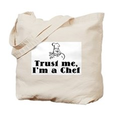 Trust Me I'm a Chef Tote Bag