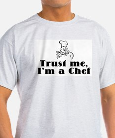 Trust Me I'm a Chef Ash Grey T-Shirt