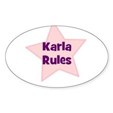 Karla Rules Oval Decal