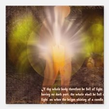 "Full Of Light Square Car Magnet 3"" x 3"""