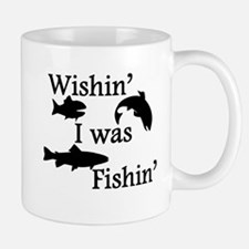 Wishin I Was Fishin Small Small Mug