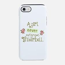 a girl never outgrows Tinkerbell iPhone 7 Tough Ca