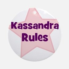 Kassandra Rules Ornament (Round)