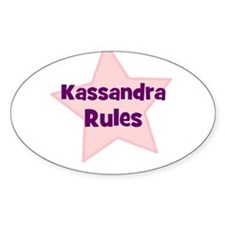 Kassandra Rules Oval Decal