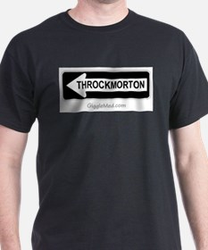 Throckmorton Sign T-Shirt