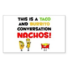 Taco and Burrito Conversation, nachos Decal