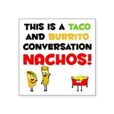 Taco and Burrito Conversation, nachos Sticker