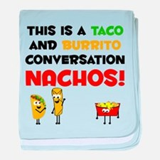 Taco and Burrito Conversation, nachos baby blanket