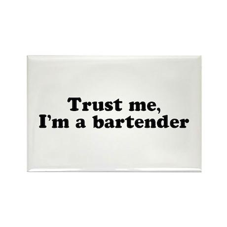 Trust Me I'm a Bartender Rectangle Magnet