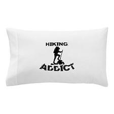 Hiking Addict Pillow Case