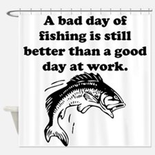 A Bad Day Of Fishing Shower Curtain