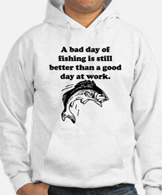 A Bad Day Of Fishing Hoodie