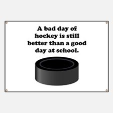 A Bad Day Of Hockey Banner