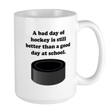 A Bad Day Of Hockey Mug