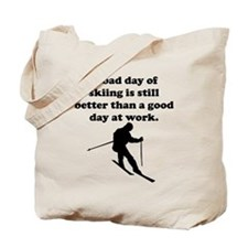 A Bad Day Of Skiing Tote Bag