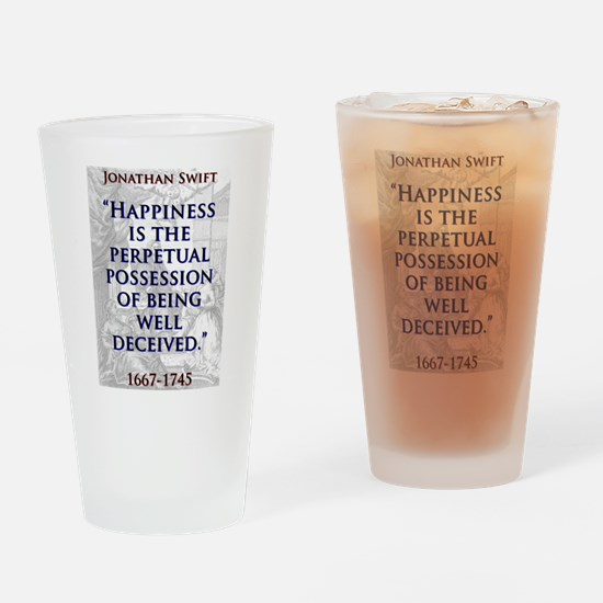 Happiness Is The Perpetual Possession - J Swift Dr