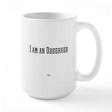 I am an Observer Mug