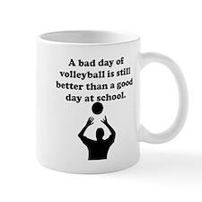 A Bad Day Of Volleyball Mug