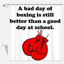 A Bad Day Of Boxing Shower Curtain