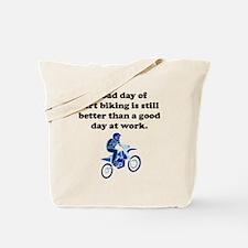 A Bad Day Of Dirt Biking Tote Bag