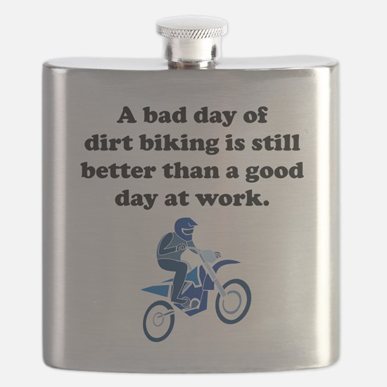 A Bad Day Of Dirt Biking Flask